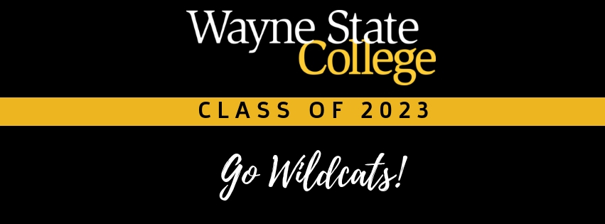 Wayne State College Class of 2023 | Go Wildcats!